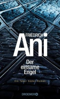 Der einsame Engel / Tabor Süden Bd.20 - Ani, Friedrich
