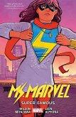 Ms. Marvel Vol. 05: Super Famous