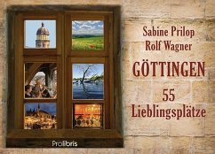 Göttingen - 55 Lieblingsplätze
