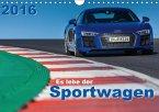 Es lebe der Sportwagen 2016 (Wandkalender 2016 DIN A4 quer)