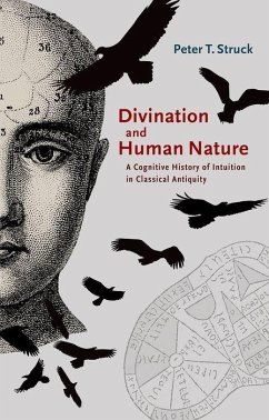 Divination and Human Nature - Struck, Peter T.
