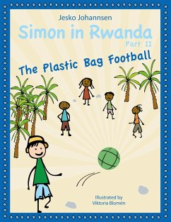 Simon in Rwanda - The Plastic Bag Football
