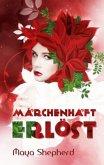 Märchenhaft erlöst / Märchenhaft Bd.2