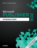Shelly Cashman Series Microsoft Office 365 & Publisher 2016: Introductory