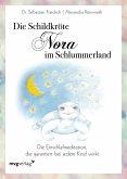 Die Schildkröte Nora im Schlummerland (eBook, ePUB)