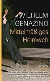 Mittelmäßiges Heimweh (eBook, ePUB)
