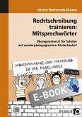 Rechtschreibung trainieren: Mitsprechwörter (eBook, PDF)