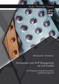 Praxiswissen zum SOP-Management im GxP Umfeld: Ein Wegweiser im pharmazeutischen Qualitätsmanagement (eBook, PDF)
