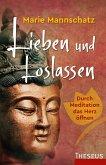 Lieben und Loslassen (eBook, ePUB)