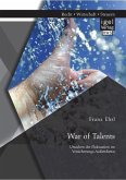 War of Talents: Ursachen der Fluktuation im Versicherungs-Außendienst (eBook, PDF)