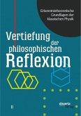 Erkenntnistheoretische Grundlagen der klassischen Physik: Band II: Vertiefung der philosophischen Reflexion (eBook, PDF)