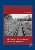 Einführung ins Transport- und Speditionsrecht (eBook, PDF)