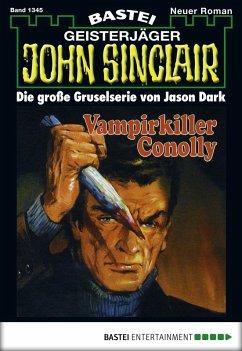John Sinclair - Folge 1345 (eBook, ePUB)