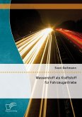 Wasserstoff als Kraftstoff für Fahrzeugantriebe (eBook, PDF)