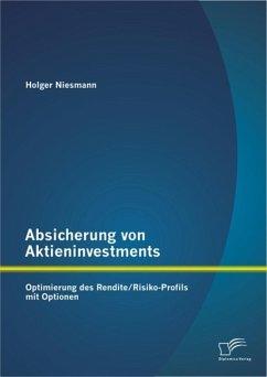 Absicherung von Aktieninvestments: Optimierung ...