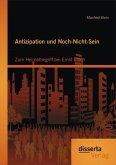 Antizipation und Noch-Nicht-Sein - Zum Heimatbegriff bei Ernst Bloch (eBook, PDF)