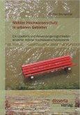 Mobiler Hochwasserschutz in urbanen Gebieten: Ein Überblick und Anwendungsmöglichkeiten einzelner mobiler Hochwasserschutzsysteme (eBook, PDF)