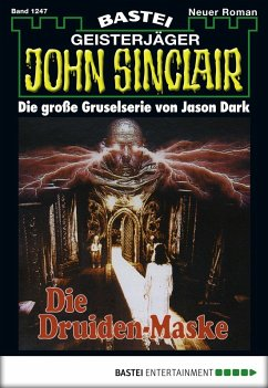 Die Druiden-Maske / John Sinclair Bd.1247 (eBook, ePUB)