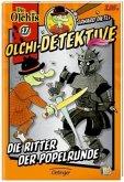 Die Ritter der Popelrunde / Olchi-Detektive Bd.17 (Mängelexemplar)