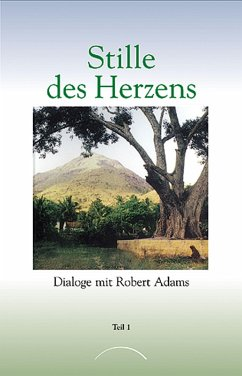 Stille des Herzens (eBook, ePUB) - Adams, Robert
