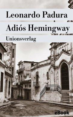 Adiós Hemingway (eBook, ePUB) - Padura, Leonardo