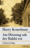 Am Dienstag sah der Rabbi rot (eBook, ePUB)