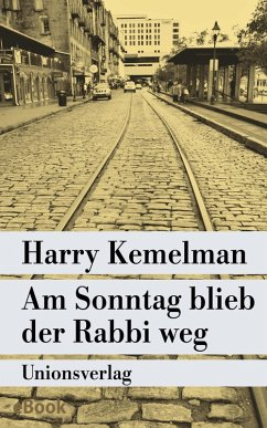 Am Sonntag blieb der Rabbi weg (eBook, ePUB) - Kemelman, Harry