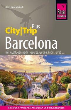 Reise Know-How Reiseführer Barcelona (CityTrip PLUS) (eBook, PDF) - Fründt, Hans-Jürgen