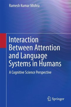 Interaction Between Attention and Language Systems in Humans (eBook, PDF) - Mishra, Ramesh Kumar