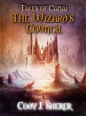 The Wizard's Council (Tales of Canai, #1) (eBook, ePUB)