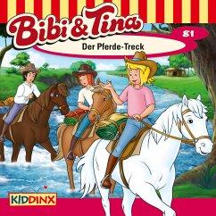 Bibi & Tina - Folge 81: Der Pferde-Treck (MP3-Download) - Dittrich, Markus