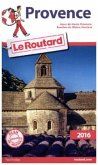 Guide du Routard Provence 2016