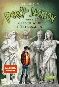 Percy Jackson erzählt: Griechische Göttersagen (eBook, ePUB) - Riordan, Rick