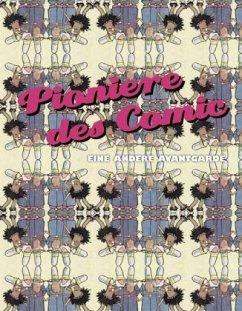 Pioniere des Comic - Pioniere des Comic
