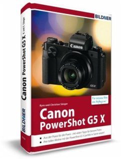 Canon PowerShot G5X - Für bessere Fotos von Anfang an! - Sänger, Kyra;Sänger, Christian