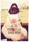 Die 33. Hochzeit der Donia Nour