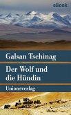 Der Wolf und die Hündin (eBook, ePUB)