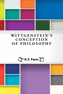 Wittgenstein's Conception of Philosophy - Fann, K. T.