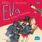 Ella und die 12 Heldentaten / Ella Bd.12 (Audio-CD)