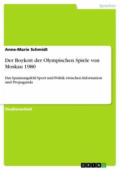 Der Boykott der Olympischen Spiele von Moskau 1980 (eBook, PDF)