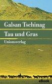 Tau und Gras (eBook, ePUB)