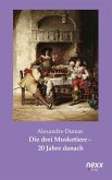 Die drei Musketiere - 20 Jahre danach (eBook, ePUB)