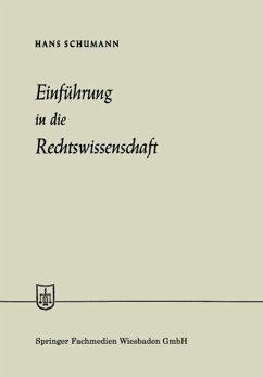 Einführung in die Rechtswissenschaft - Schumann, Hans