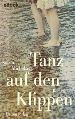 Tanz auf den Klippen (eBook, ePUB) - Michelsen, Sólrún