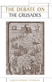 The Debate on the Crusades, 1099-2010 (eBook, ePUB)