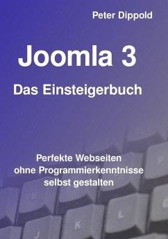 Joomla 3 - Das Einsteigerbuch (eBook, ePUB) - Dippold, Peter