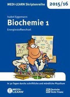 MEDI-LEARN Skriptenreihe 2015/16: Biochemie 1