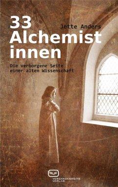 33 Alchemistinnen - Anders, Jette