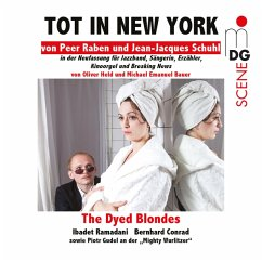 Tot In New York - Ramadani,Ibadet/Conrad,Berhard/Dyed Blondes,The