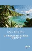 Die Schweizer Familie Robinson (eBook, ePUB)